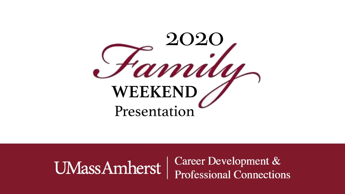 Link to the 2020 Family Weekend Presentation on YouTube