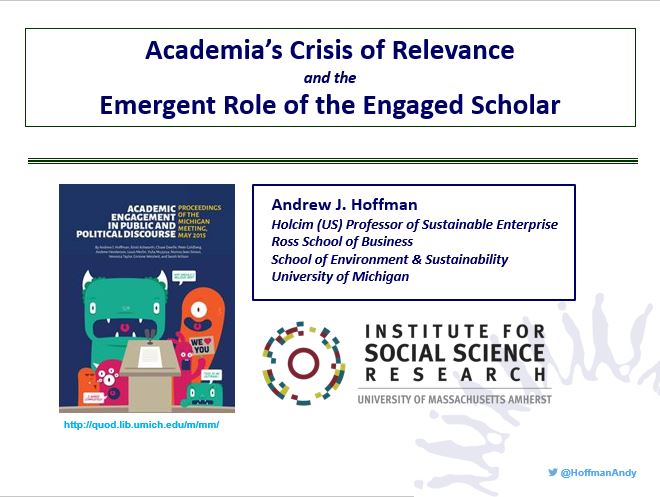 Academia's Crisis of Relevance and the Emergent Role of the Engaged Scholar