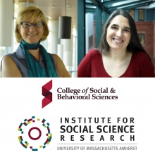 ISSR outgoing director Laurel Smith Doerr and incoming director Joya Misra, pictured above logos for the College of Social and Behavioral Sciences and ISSR