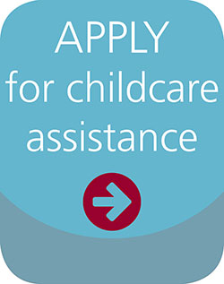 Apply for childcare assistance