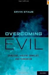 Overcoming Evil: Genocide, Violent Conflict and Terrorism