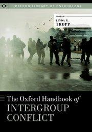 The Oxford Handbook of Intergroup Conflict