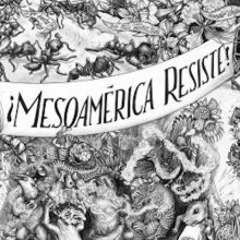 2018 Feinberg Series - Beehive Design Collective: Mesoamérica Resiste! for Educators