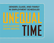 book cover photo, Dan Clawson and Naomi Gerstel publish Unequal Time