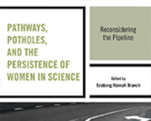 Book Cover; Pathways, Potholes and the Persistence of Women in Science