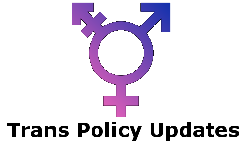 Trans Policy Updates