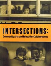 Intersections I: Community Arts and Education Collaborations
