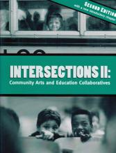 Intersections II: Community Arts and Education Collaborations