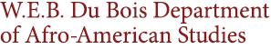 W.E.B. Du Bois Department of Afro-American Studies