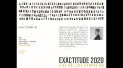 UMass Department of Architecture Exactitude Symposium - Fall 2020 - Francesca Hughes