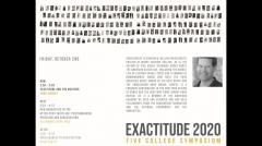 UMass Department of Architecture Exactitude Symposium - Fall 2020 - Chris Benfey