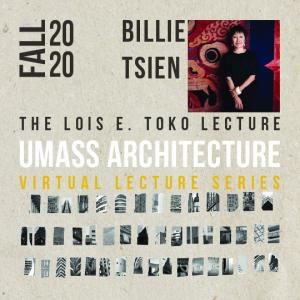 Image containing image of lecturer Billie Tsien and the title of the lecture, The Lois E. Toko Lecture