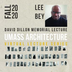 Image containing image of lecturer Lee Bey and the title of the lecture, David Dillon Memorial Lecture