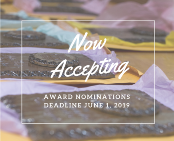 Now accepting award nominations deadline June 1 2019