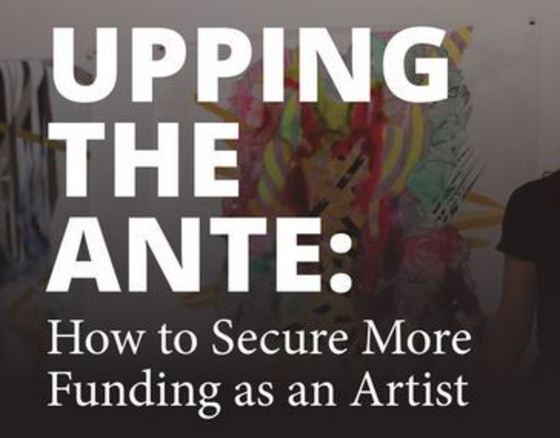 Upping the Ante: How to secure More Funding as an Artist