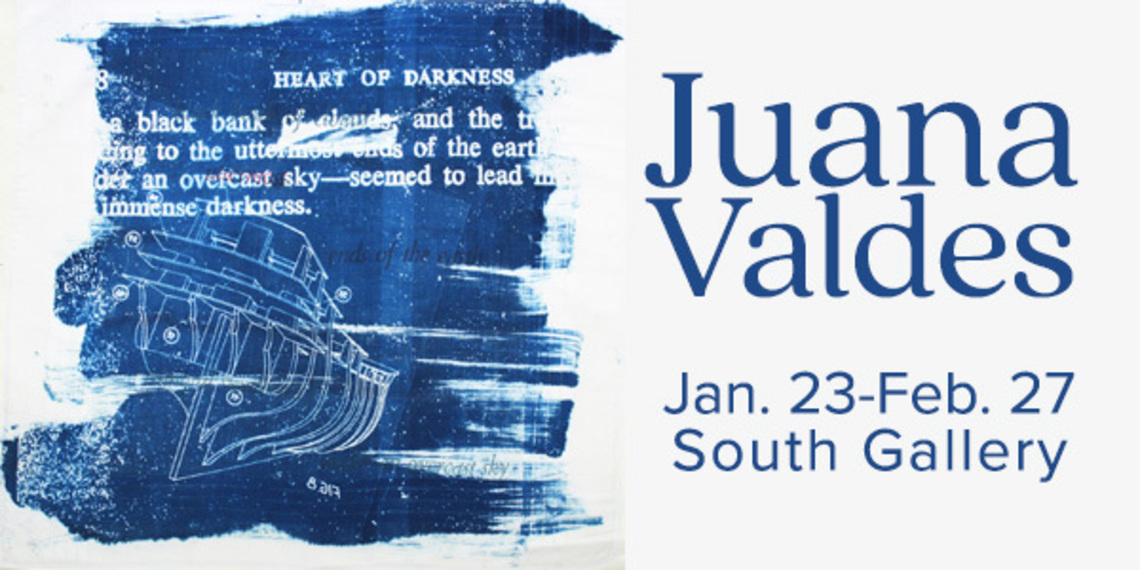 Juana Valdes - Jan 23-Feb 27, South Gallery