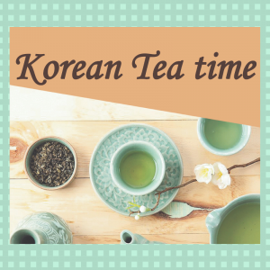 Korean Tea time