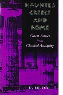 Book Cover: Haunted Greece and Rome: Ghost Stories from Classical Antiquity
