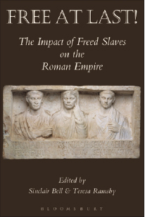 Book Cover: Free at Last! The Impact of Freed Slaves on the Roman Empire