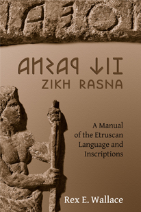 Book Cover: Zikh Rasna: A Manual of the Etruscan Language and Inscriptions
