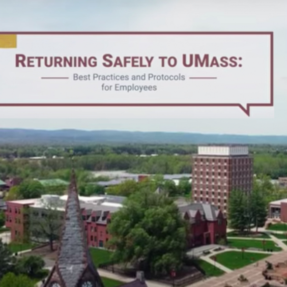 Returning safely to UMass video