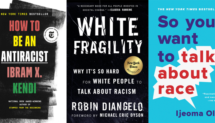 book covers for how to be an antiracist, white fragility, and so you want to talk about race
