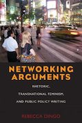 Networking Arguments by Rebecca Dingo
