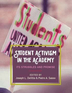 Student Activism in the Academy Book Cover