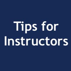 Tips for Instructors