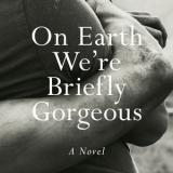 Photo of On Earth We're Briefly Gorgeous