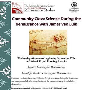 Flyer for Community Class: Science During the Renaissance with James van Luik