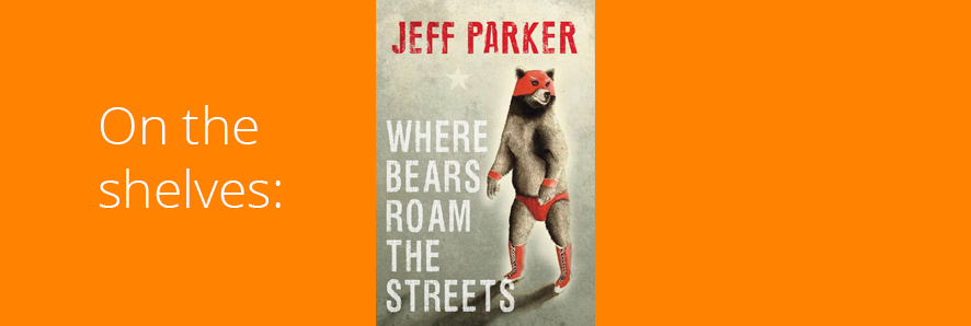 "picture of book jacket, ""Where Bears Roam the Streets"""