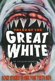 Book cover: Tales of the Great White