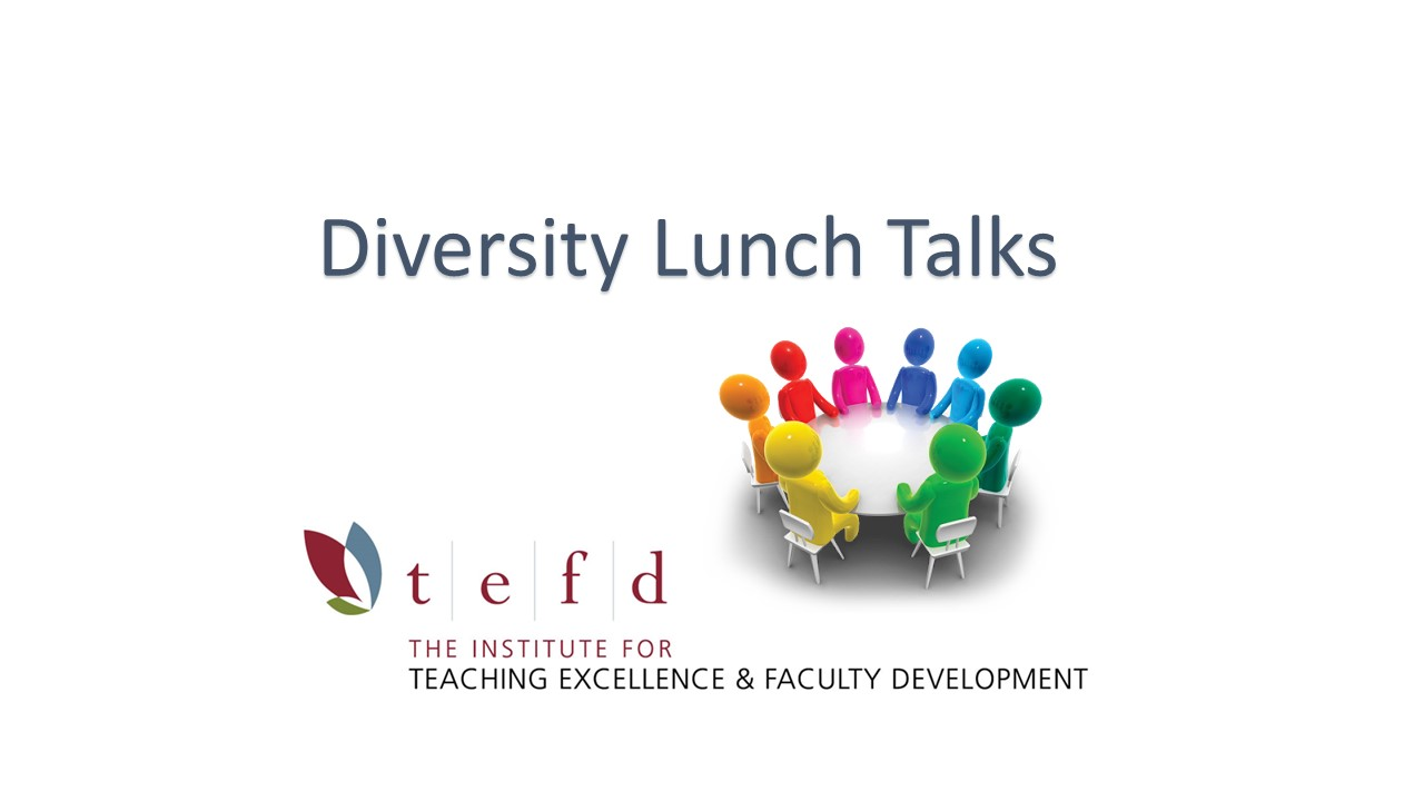 TEFD Diversity Lunch Talk