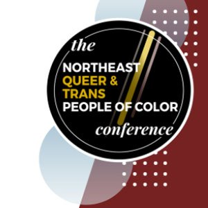 Northeast Queer and Trans People of Color Conference