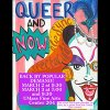 QUEER & NOW: A Lip Sync Spectacular Poster