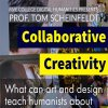 "Flyer for: ""Collaborative Creativity: What can art and design teach humanists about working together?"" A Talk by Tom Scheinfeldt"