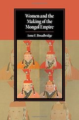 "Book cover "" Women and the Making of the Mongol Empire"