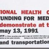 Detail of an Act Up Poster demanding national health care program and calling for a demonstration at the White House on May 13, 1991