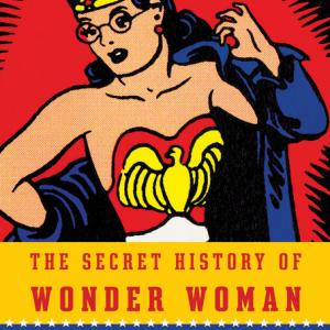 "Book cover of ""The Secret History of Wonder Woman"""