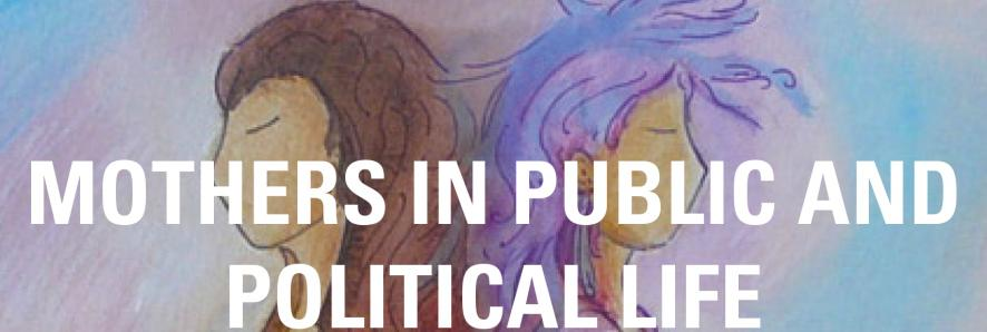 "Cropped picture of the book cover of ""Mothers in public and Political Life"""