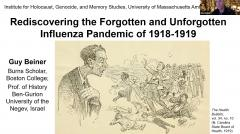 """""""Rediscovering the Forgotten and Unforgotten Influenza Pandemic of 1918-1919"""" - a talk by Guy Beiner"""