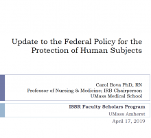Update to the Federal Policy for the Protection of Human Subjects, by Carol Bova, PhD RN April 17 2019