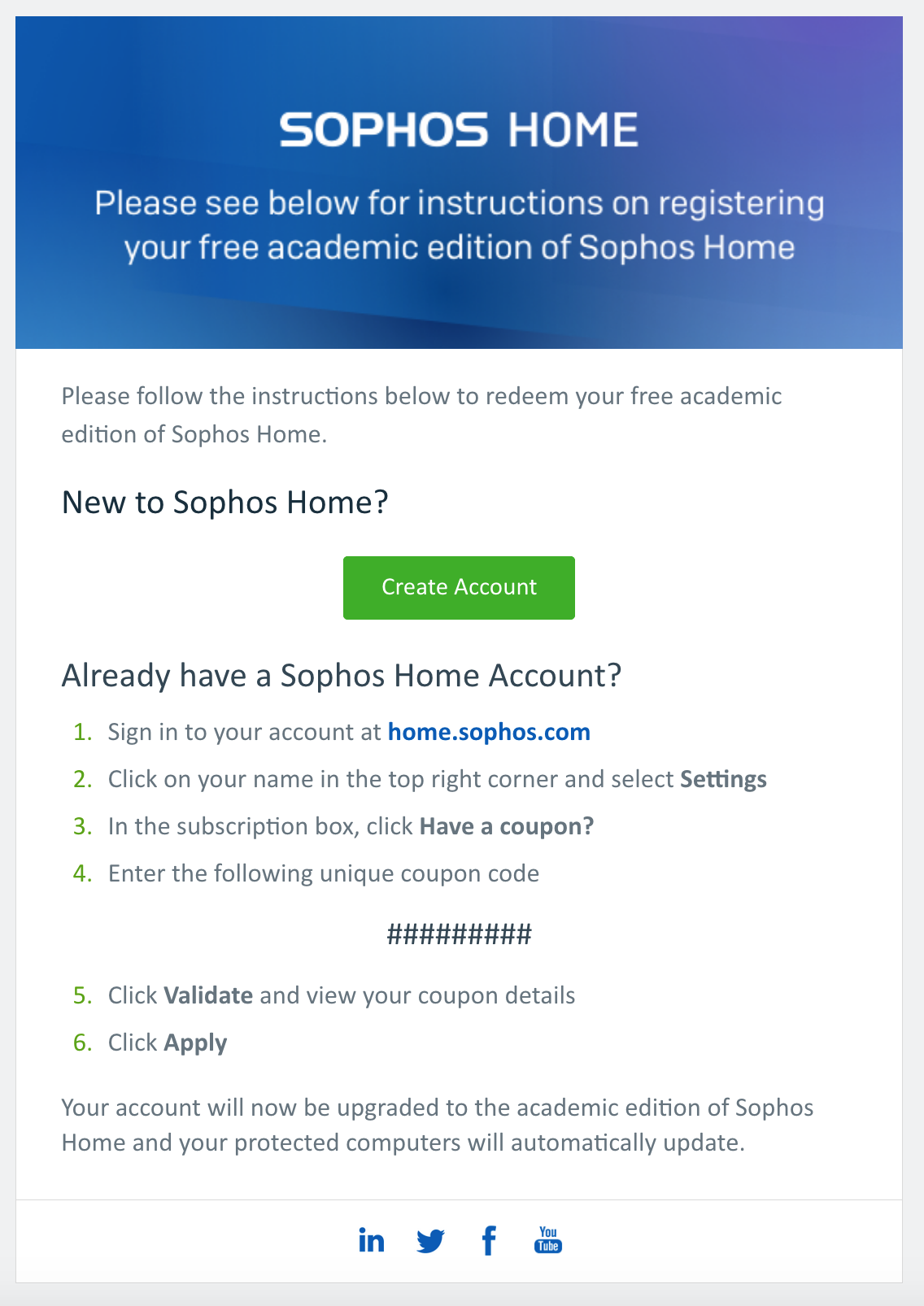 Sophos email with create account button