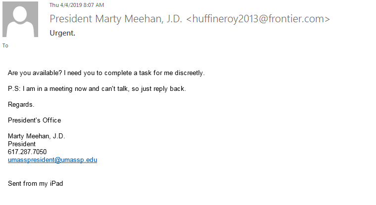 Message from a frontier.com address claiming to be Marty Meehan from the Presidents' Office