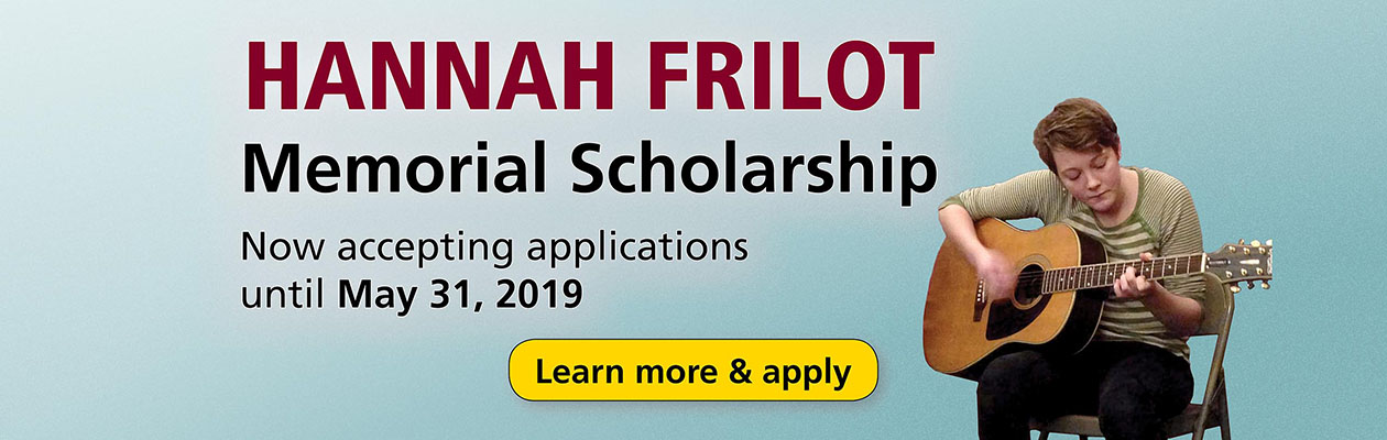 Hannah Frilot Memorial Scholarship. Now accepting applicatons until May 31, 2019. Learn more & apply.
