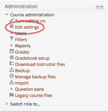 "Click ""Edit Settings"" in the Administration block"