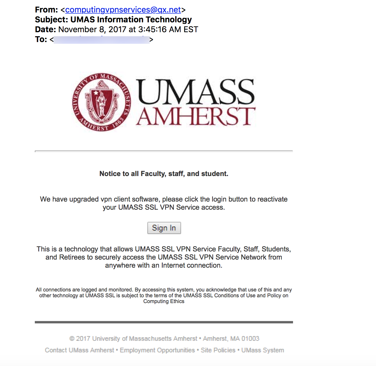Screenshot of email message. The message comes from a non-umass address, but claims to be UMass Amherst. There is a link in the message which does not show the address.