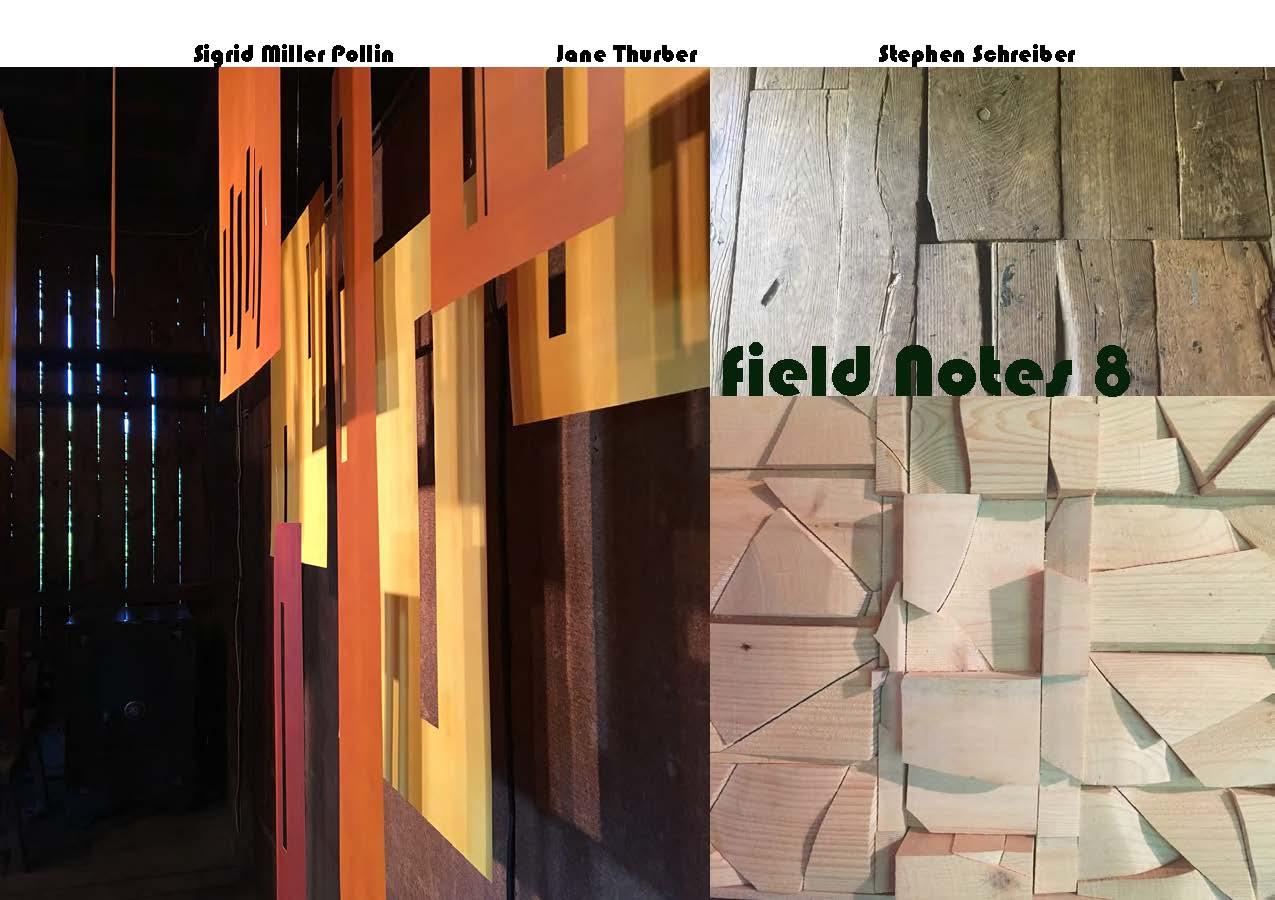 Field Notes 8 exhibit reception 9/16