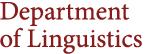 Department of Linguistics